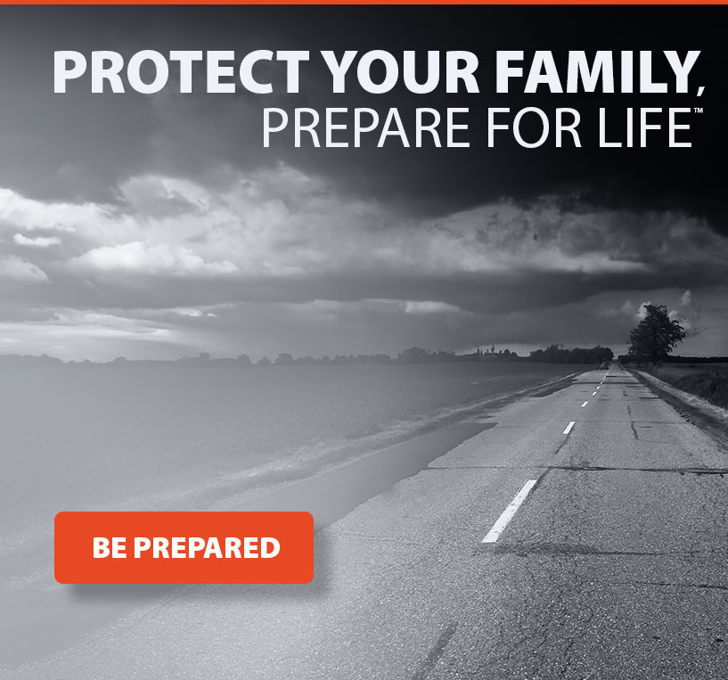 Protect Your Family, Prepare For Life™